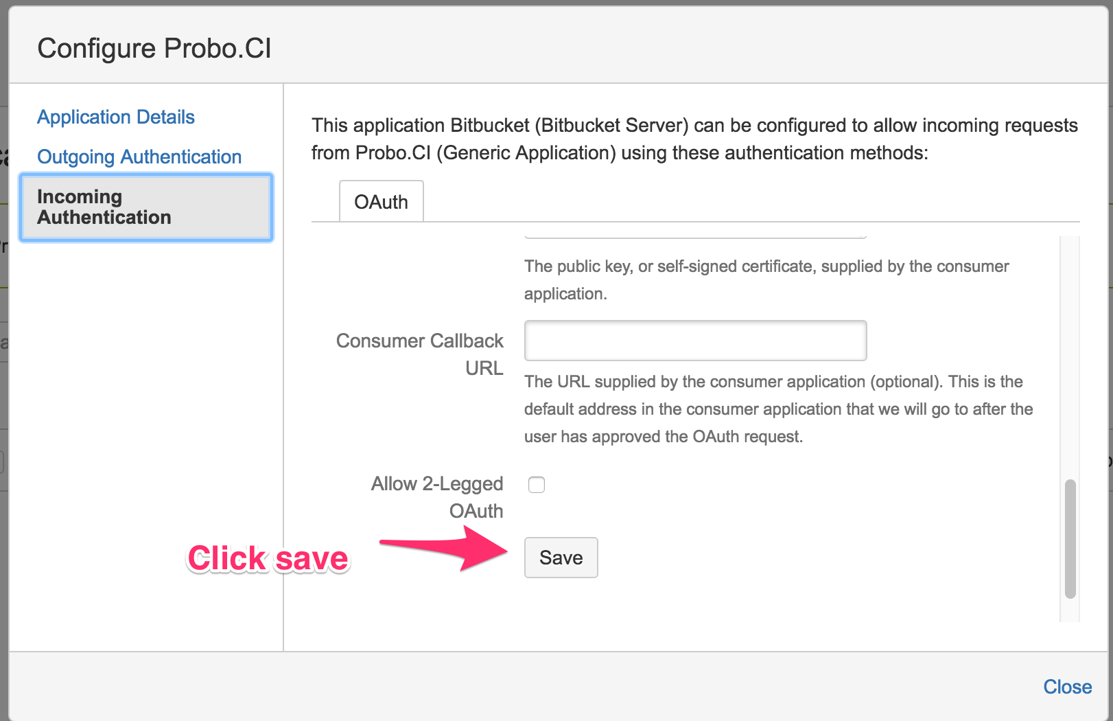 Arrow pointing to the Save button on the Bitbucket Server Incoming Authentication form.
